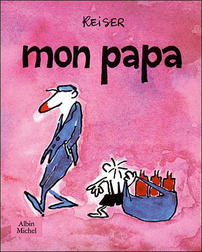 Mon Papa - Reiser (Albin Michel, 1987) dans Chroniques BD mon-papa-reiser