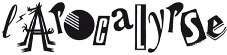 Premières nouvelles de l'Apocalypse... lapocalypse_logo