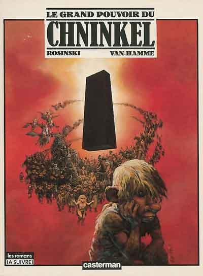 Le grand pouvoir du Chninkel - Rosinski & Van Hamme (Casterman, 1988) dans Chroniques BD grandpouvoirchninkel01