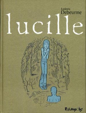 Lucille - Ludovic Debeurme (Futuropolis, 2006) dans Chroniques BD lucille-ludovic-debeurme-2006-l-1