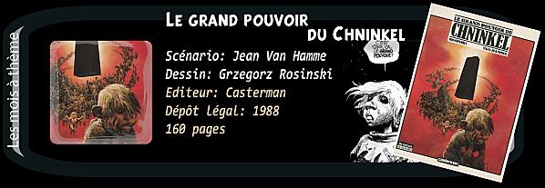 Chronique K.BD - Le grand pouvoir du Chninkel dans Chroniques K.BD entete-chninkel