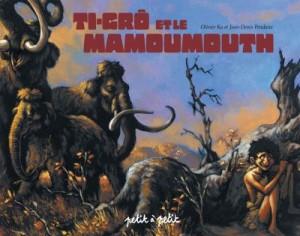 ti-grô et le mammouth